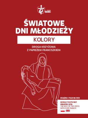 ŚDM – Kolory (czerwona) – Droga Krzyżowa + DVD