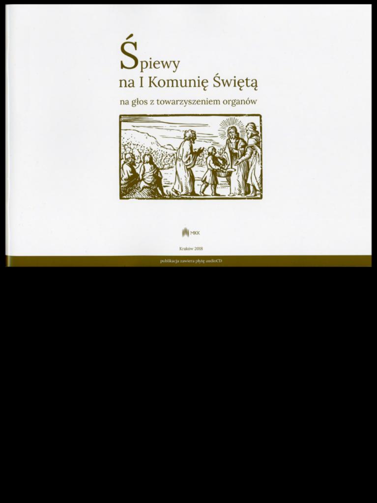 Śpiewy na Komunię Świętą z towarzyszeniem organów (+CD)