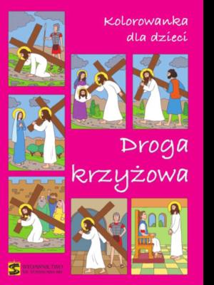 Kolorowanka dla dzieci – Droga krzyżowa