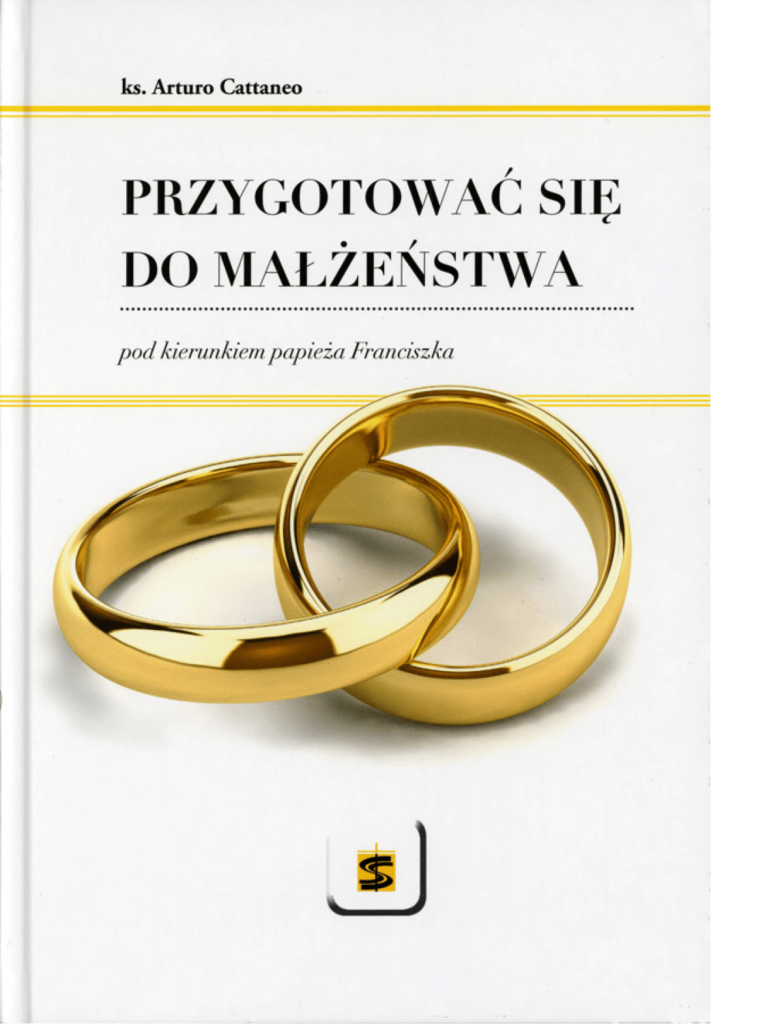 Przygotować się do małżeństwa pod kierunkiem papieża Franciszka