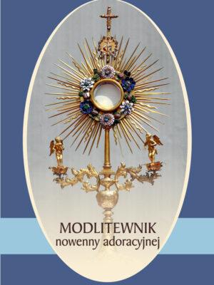 Modlitewnik nowenny adoracyjnej
