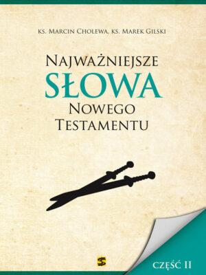 Najważniejsze słowa Nowego Testamentu – część II