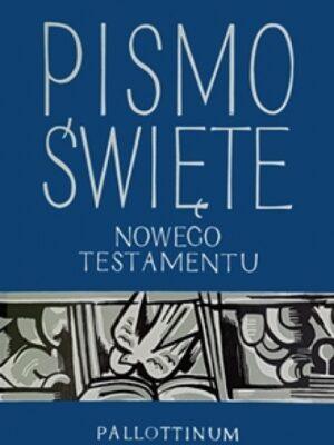 Pismo Święte Nowego Testamentu. Bardzo duża czcionka, zdjęcia.
