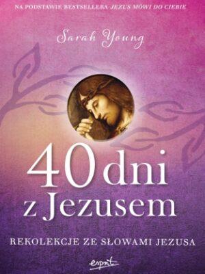 40 dni z Jezusem