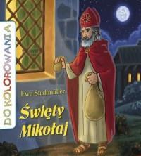 Św. Mikołaj. Kolorowanka