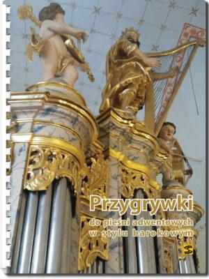 Przygrywki do pieśni adwentowych w stylu barokowym