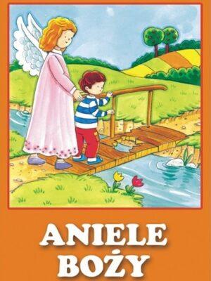 Aniele Boży - składanka dla dzieci