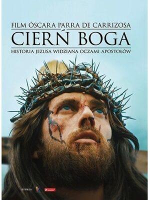 Cierń Boga Historia Jezusa widziana oczami apostołów DVD