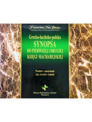 Grecko-łacińsko-polska synopsa do Pierwszej i Drugiej Księgi Machabejskiej