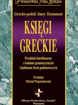 Grecko-polski Stary Testament - Księgi greckie
