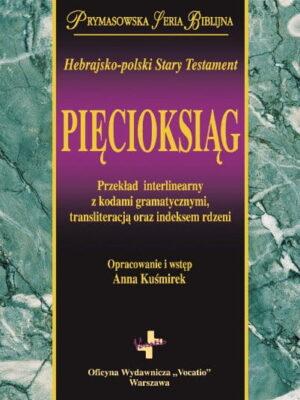 Hebrajsko-polski Stary Testament - Pięcioksiąg
