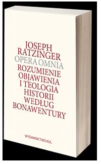 Opera omnia. Rozumienie objawienia i teologia historii według Bonawentury. Tom II