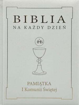Biblia na każdy dzień. Pamiątka I Komunii Świętej - oprawa skórzana ze złotymi akcentami