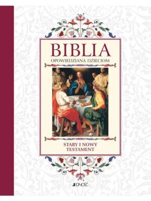 Biblia opowiedziana dzieciom. Stary i Nowy Testament w etui