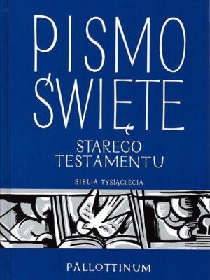 Pismo Święte Starego Testamentu - duża czcionka