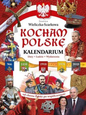 Kocham Polskę Kalendarium