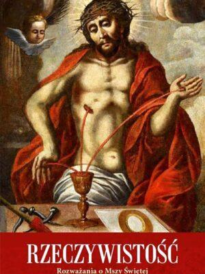 Rozważania o Mszy Świętej