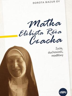 Matka Elżbieta Róża Czacka