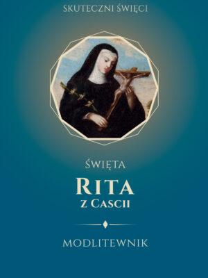 Święta Rita z Cascii. Modlitewnik