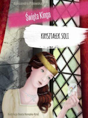 Kryształek soli Święta Kinga