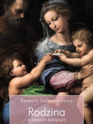 Rodzina w czasach biblijnych