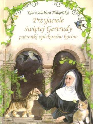 Przyjaciele św. Gertrudy