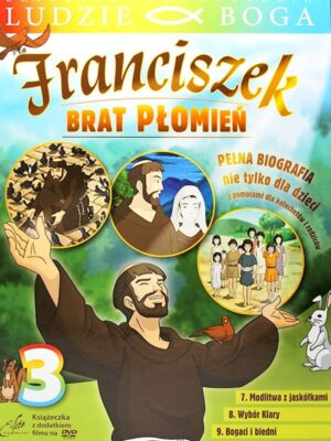Franciszek. Brat płomień 3
