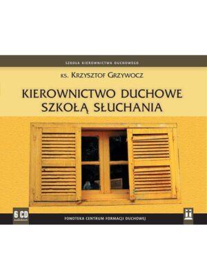 Kierownictwo duchowe szkołą słuchania - Audiobook