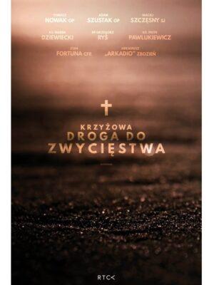 Krzyżowa Droga do Zwycięstwa CD+DVD