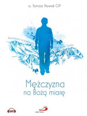 Mężczyzna na Bożą miarę. Audiobook