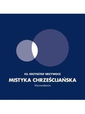 Mistyka chrześcijańska - Audiobook