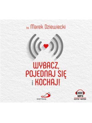 Wybacz, pojednaj się i kochaj! Audiobook