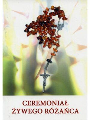 Ceremoniał Żywego Różańca