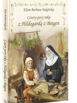 Cztery pory roku z Hildegardą