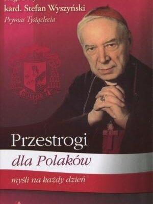 Przestrogi dla Polaków Myśli na każdy dzień