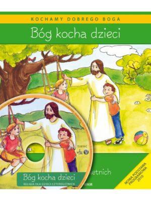 Bóg kocha dzieci. Podręcznik do religii dla dzieci czteroletnich