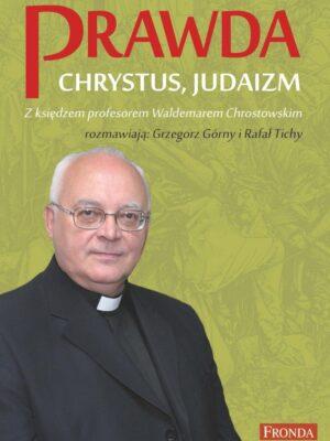 Prawda. Chrystus. Judaizm.