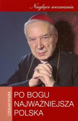 Po Bogu najważniejsza Polska